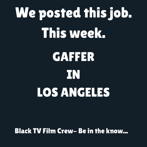 Gaffer in Los Angeles