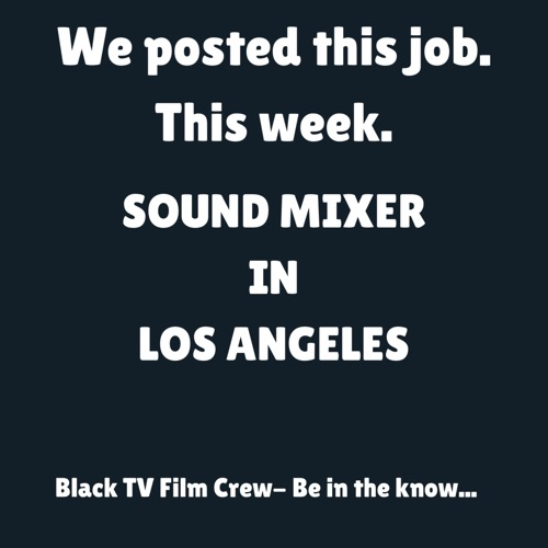 Sound Mixer in Los Angeles